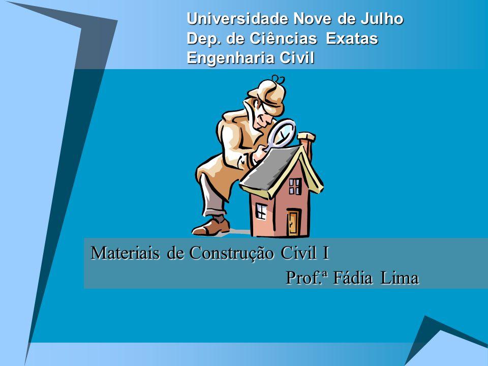Universidade Nove de Julho Dep. de Ciências Exatas Engenharia Civil
