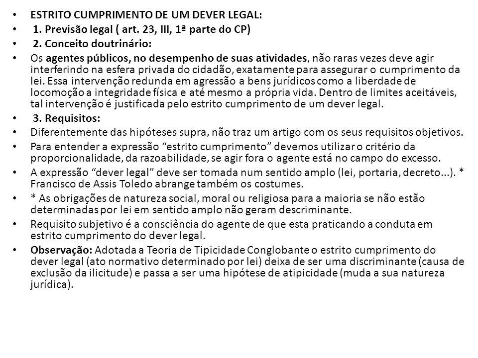 ESTRITO CUMPRIMENTO DE UM DEVER LEGAL: