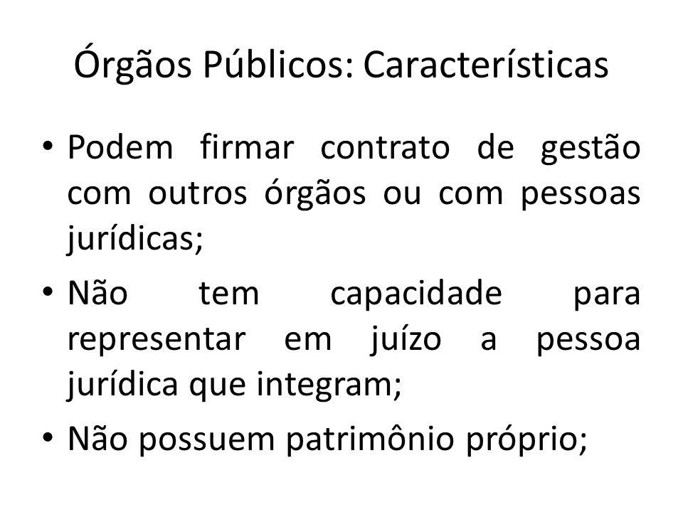 Órgãos Públicos: Características