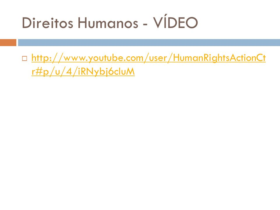 Direitos Humanos - VÍDEO