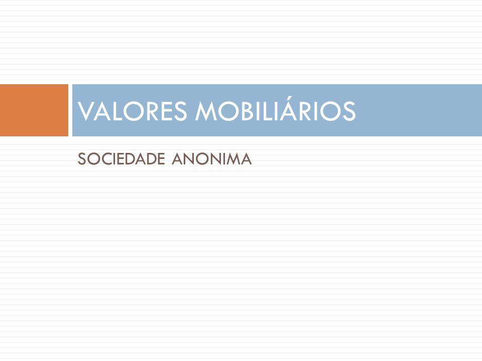 VALORES MOBILIÁRIOS SOCIEDADE ANONIMA
