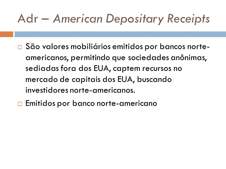 Adr – American Depositary Receipts