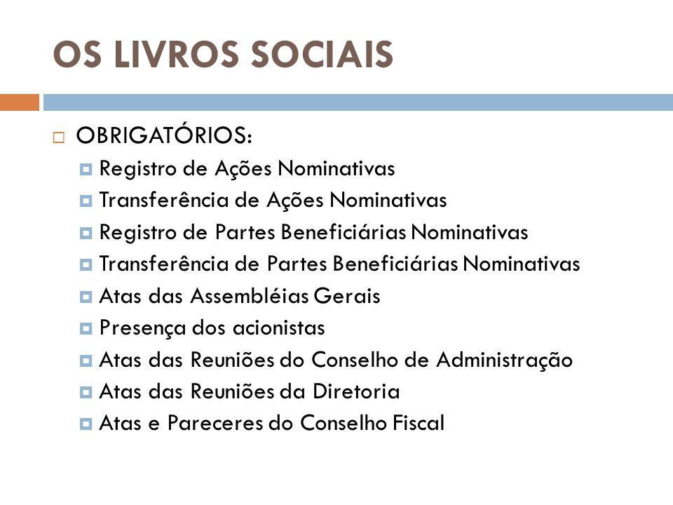 OS LIVROS SOCIAIS OBRIGATÓRIOS: Registro de Ações Nominativas