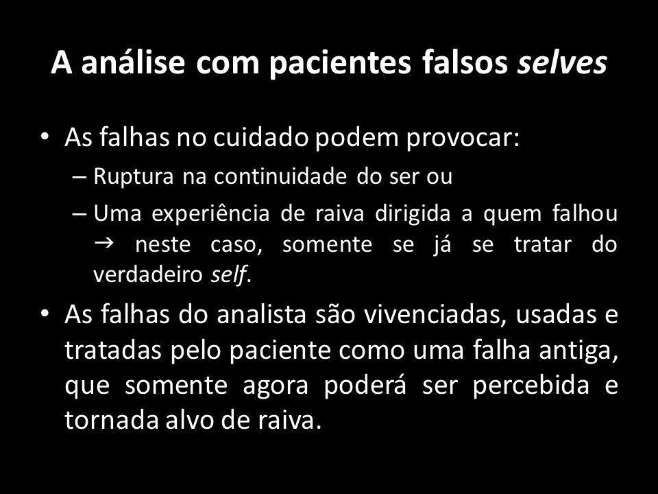 A análise com pacientes falsos selves