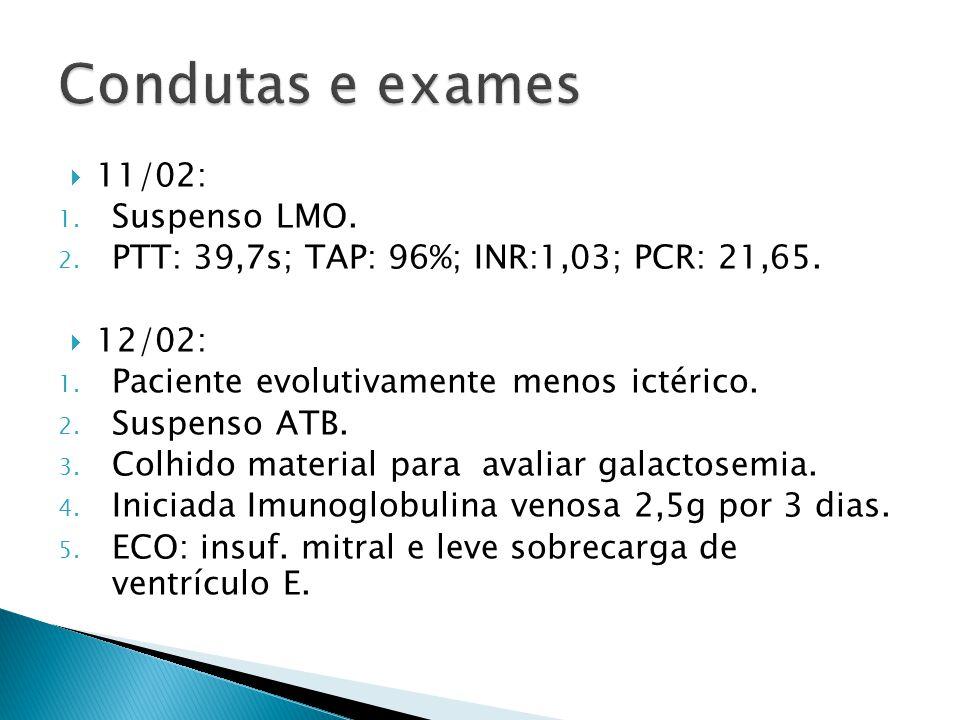 Condutas e exames 11/02: Suspenso LMO.