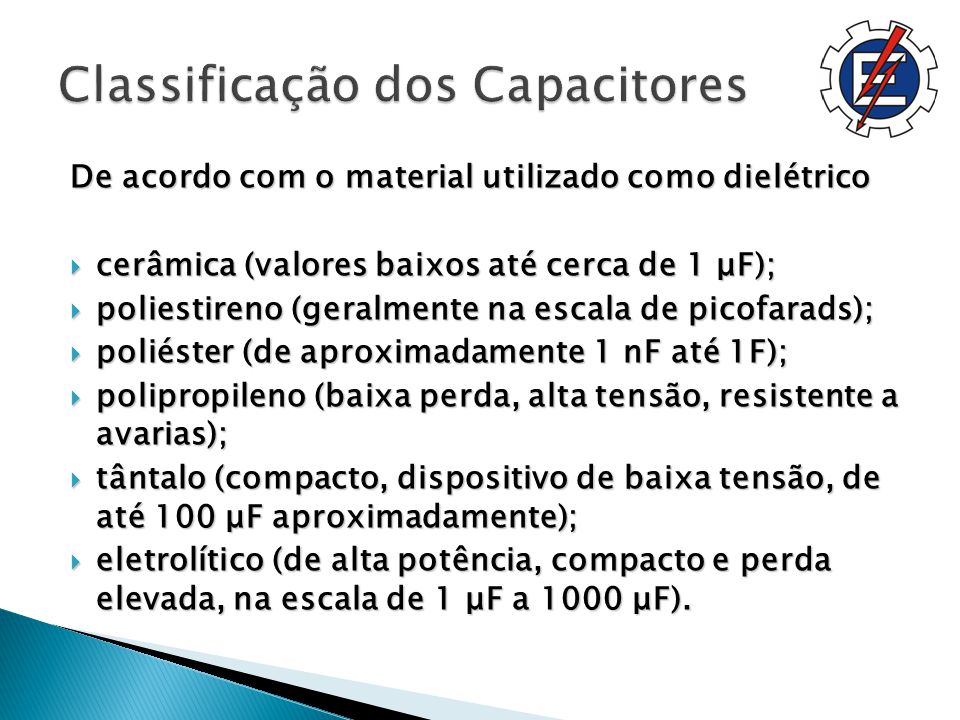 Classificação dos Capacitores