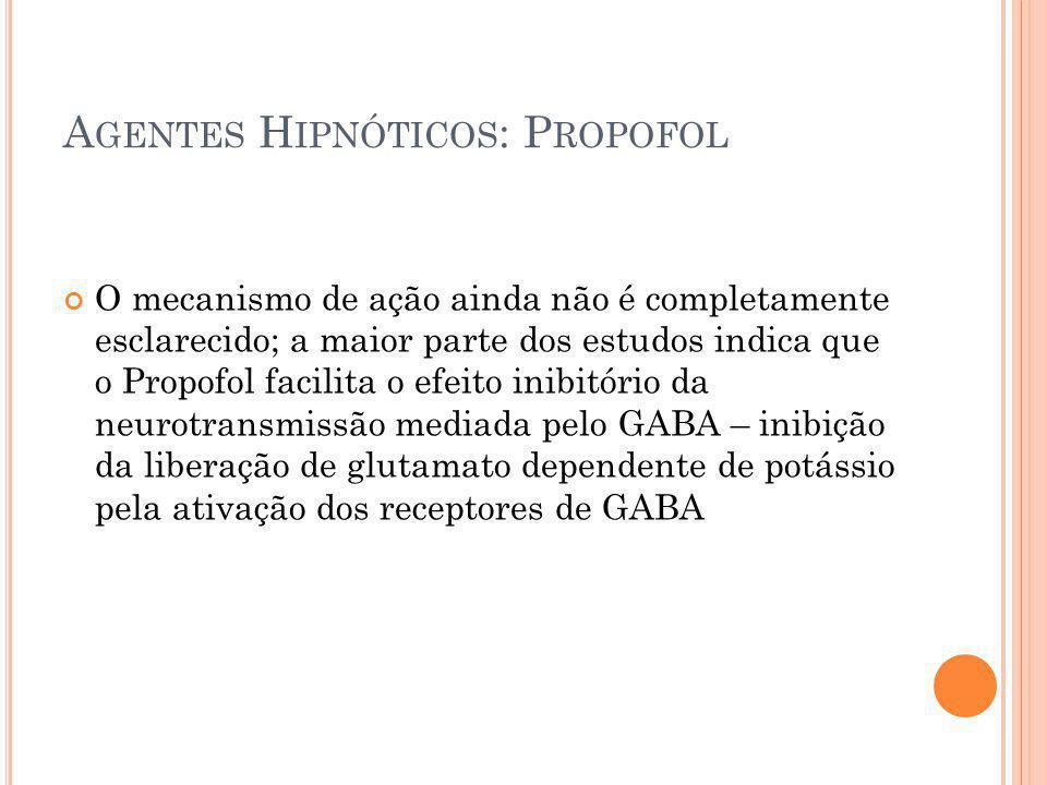 Agentes Hipnóticos: Propofol