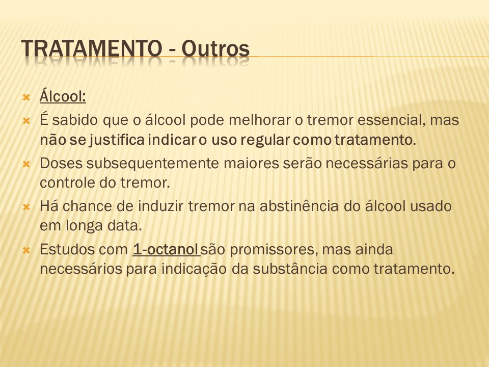 Tratamento - Outros Álcool: