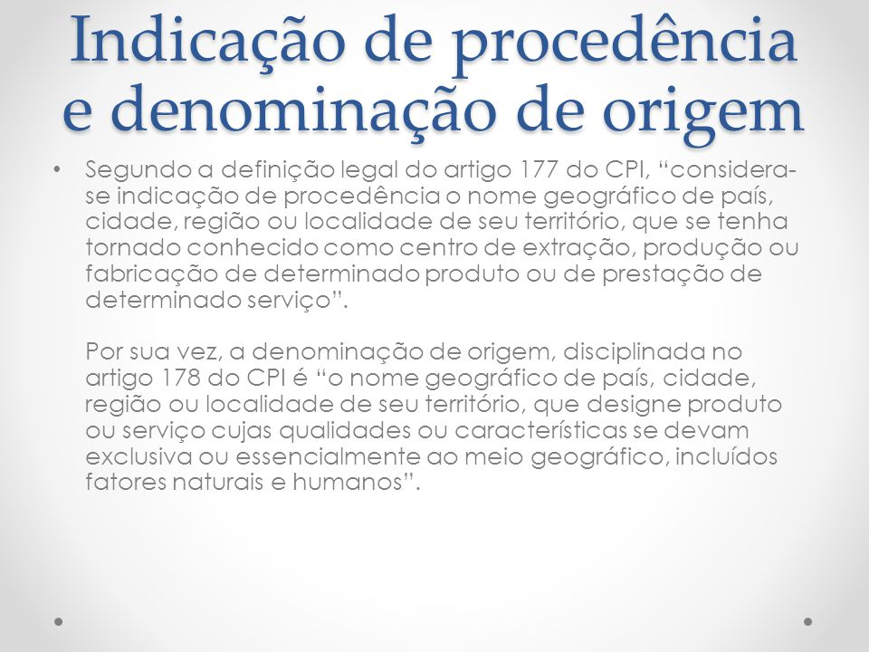 Indicação de procedência e denominação de origem
