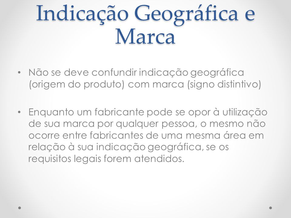 Indicação Geográfica e Marca
