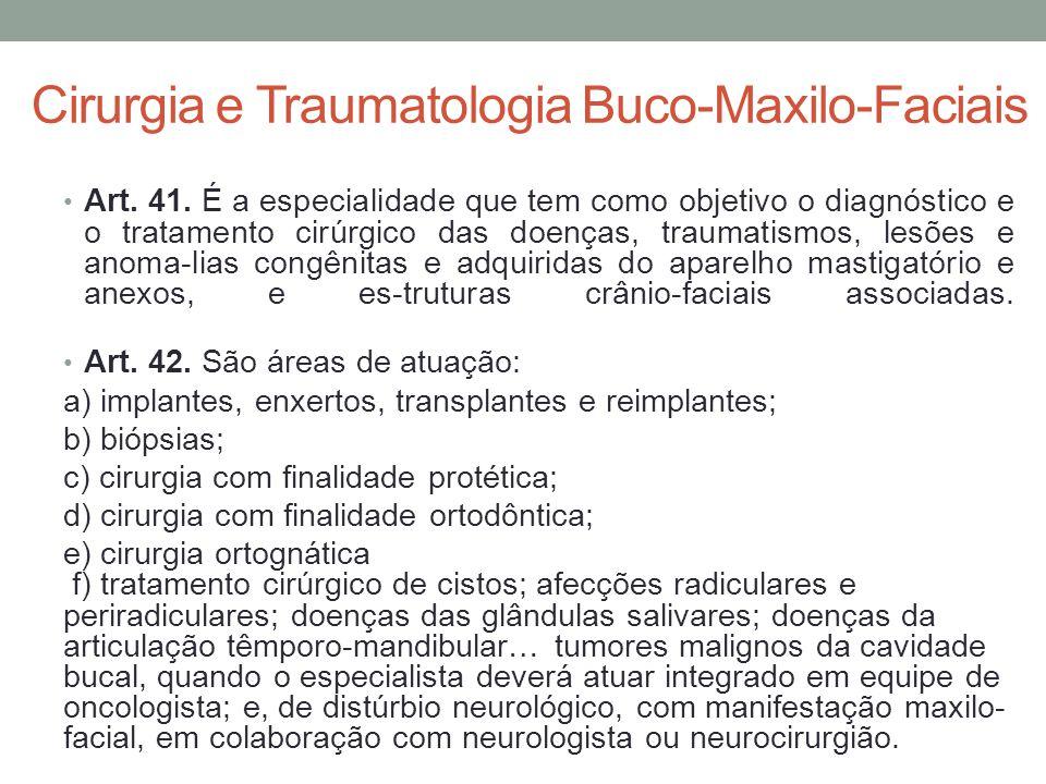 Cirurgia e Traumatologia Buco-Maxilo-Faciais