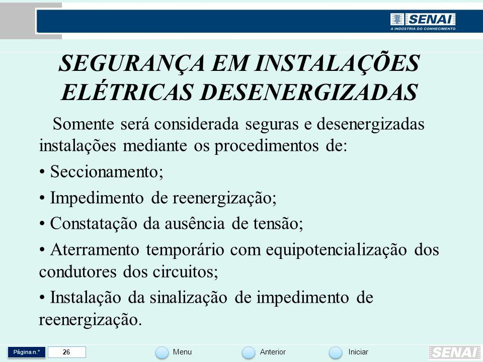 SEGURANÇA EM INSTALAÇÕES ELÉTRICAS DESENERGIZADAS