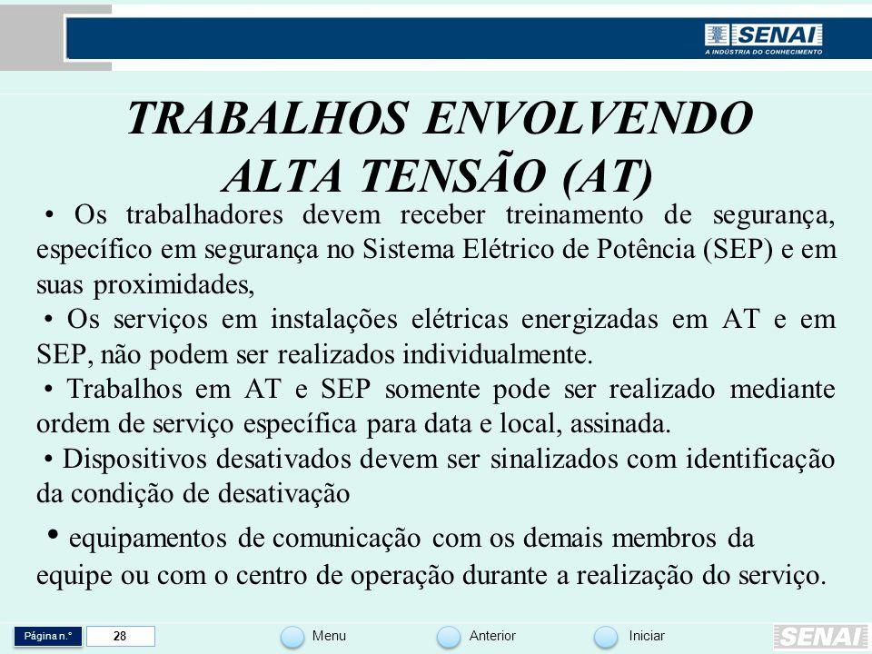 TRABALHOS ENVOLVENDO ALTA TENSÃO (AT)