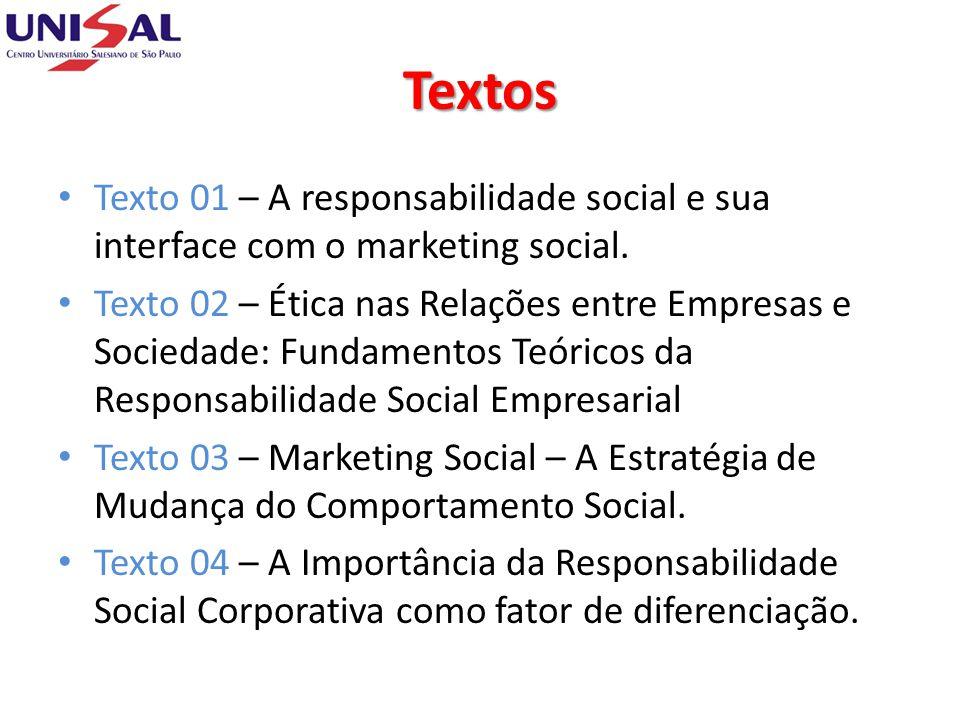 Textos Texto 01 – A responsabilidade social e sua interface com o marketing social.