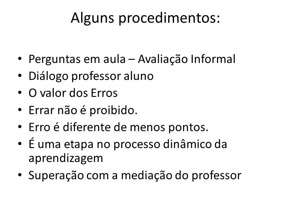 Alguns procedimentos: