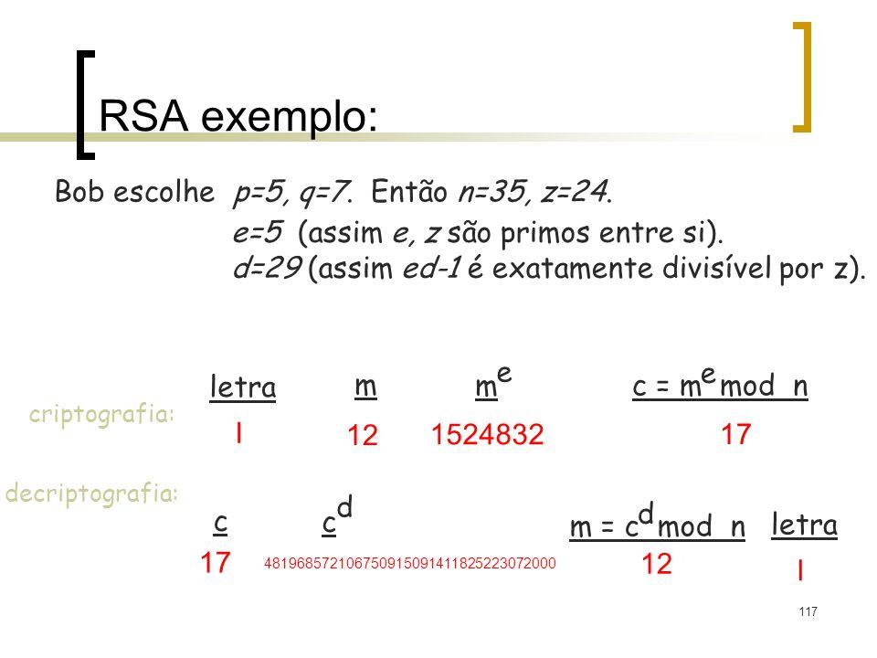 Bob escolhe p=5, q=7. Então n=35, z=24.