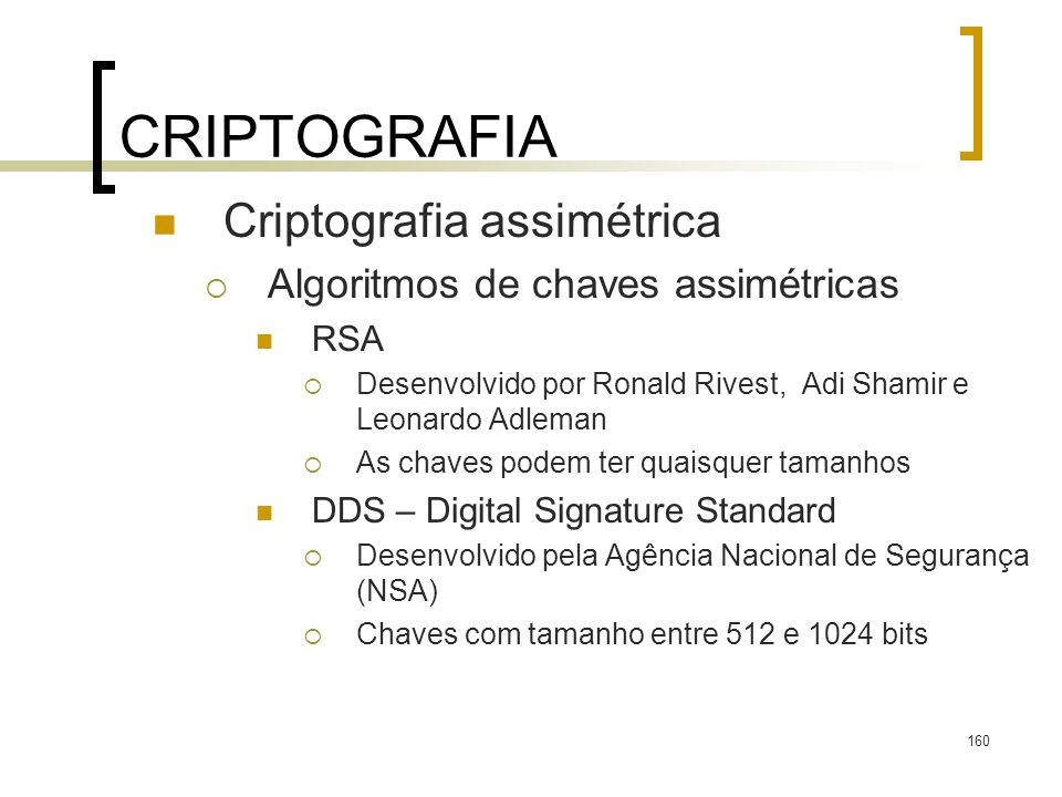 CRIPTOGRAFIA Criptografia assimétrica