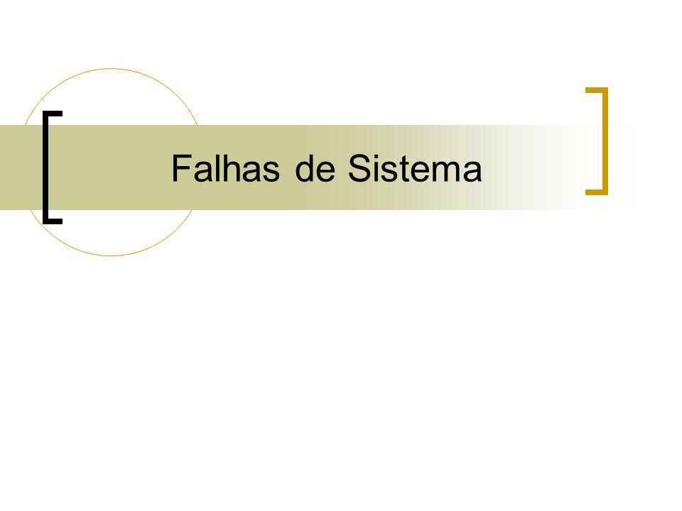 Falhas de Sistema