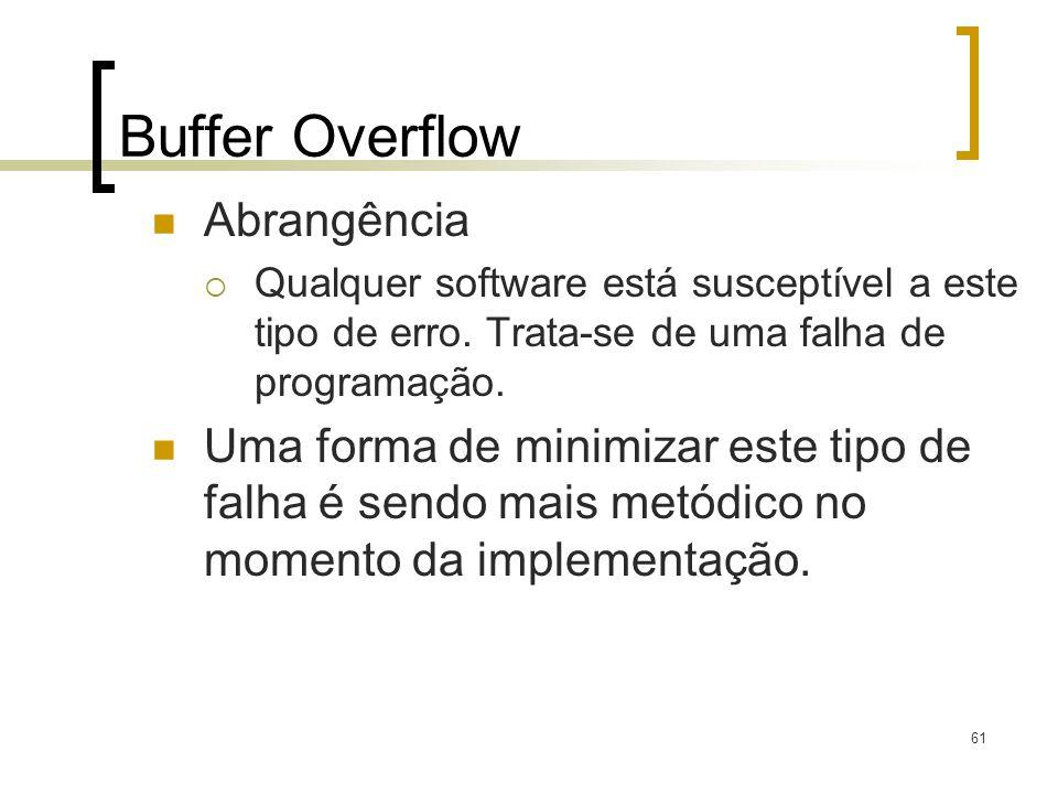 Buffer Overflow Abrangência