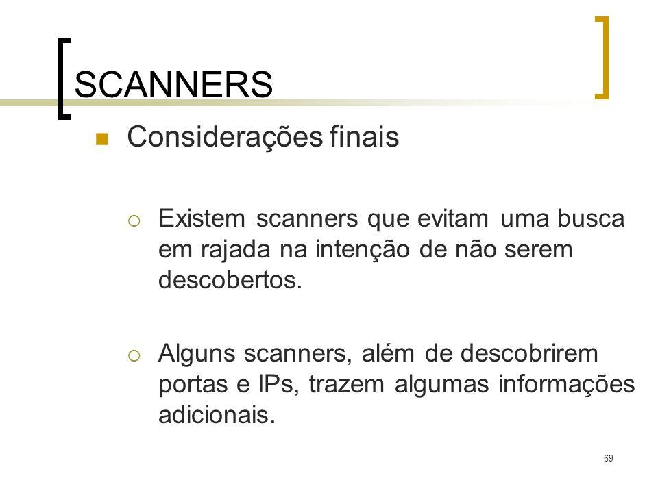 SCANNERS Considerações finais