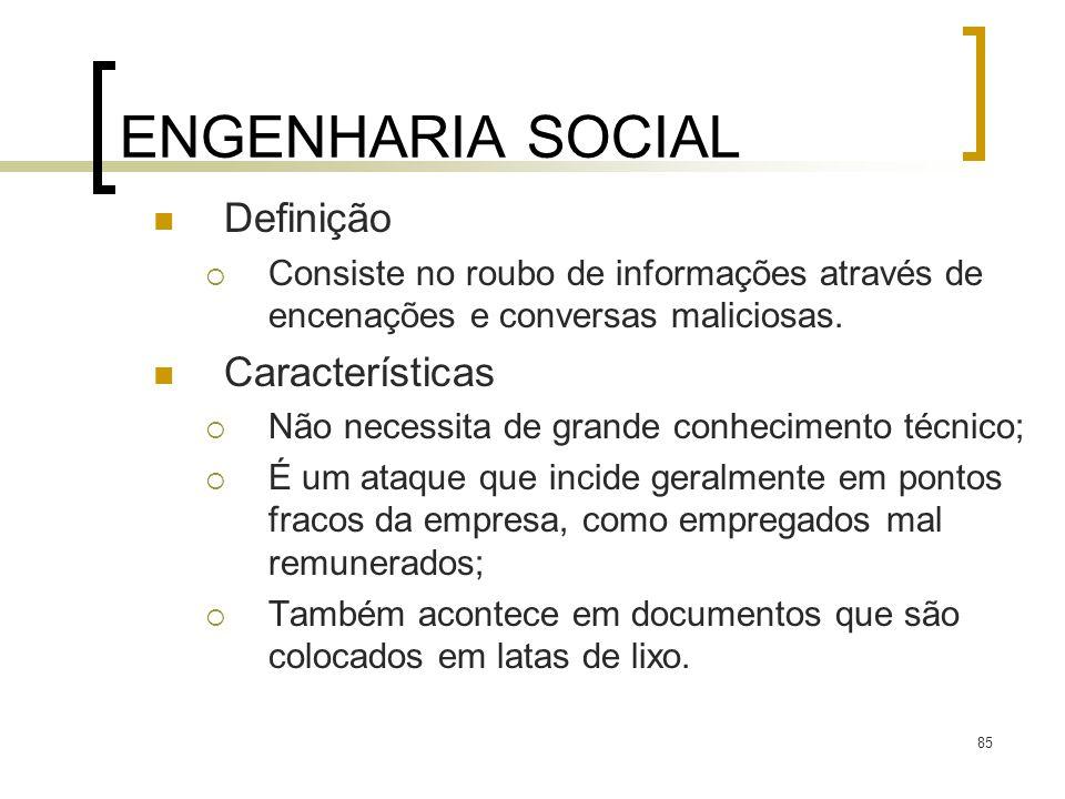 ENGENHARIA SOCIAL Definição Características