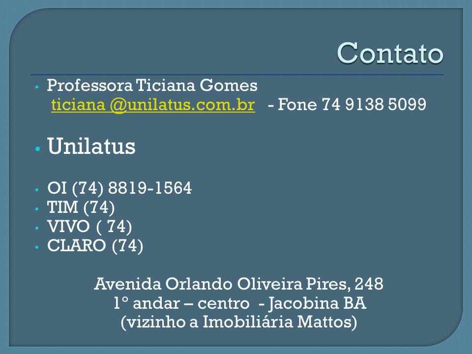 Contato Unilatus Professora Ticiana Gomes