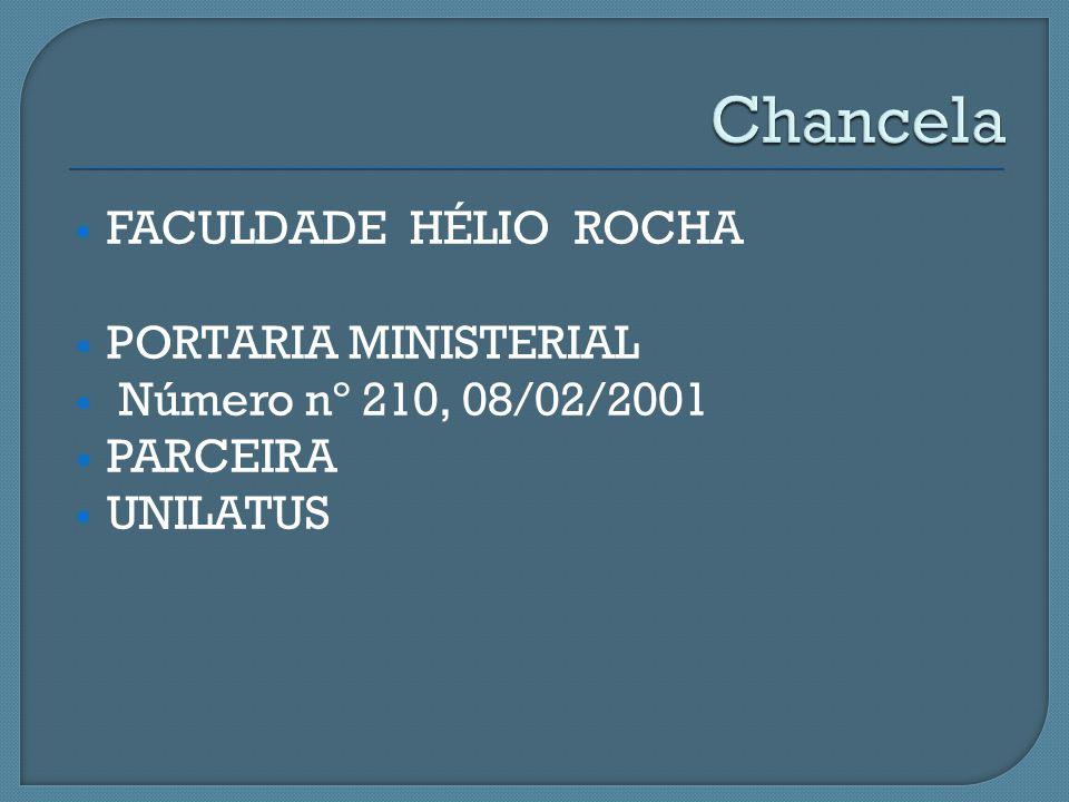 Chancela FACULDADE HÉLIO ROCHA PORTARIA MINISTERIAL