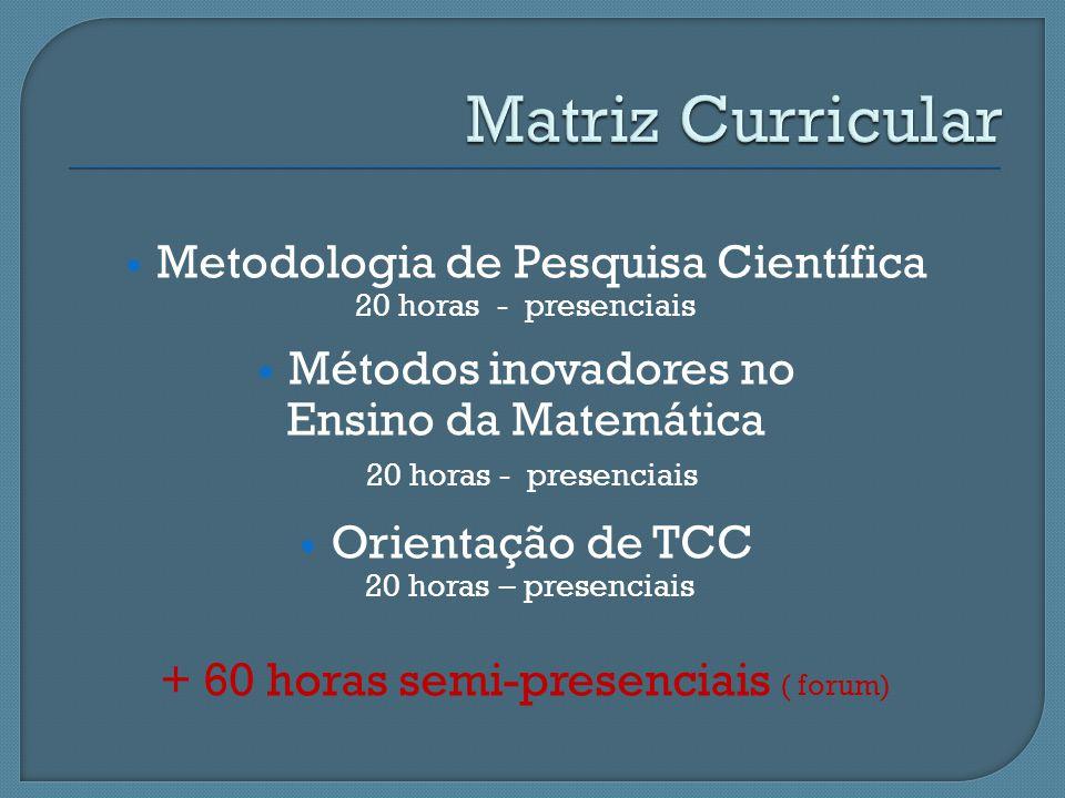Matriz Curricular Metodologia de Pesquisa Científica