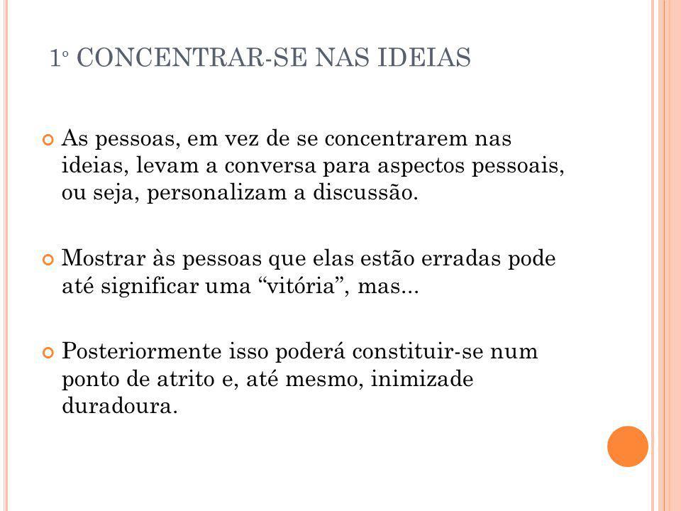 1º CONCENTRAR-SE NAS IDEIAS