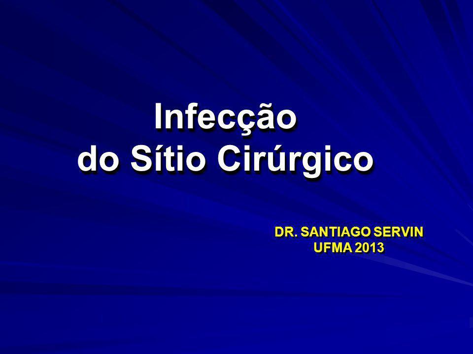 Infecção do Sítio Cirúrgico