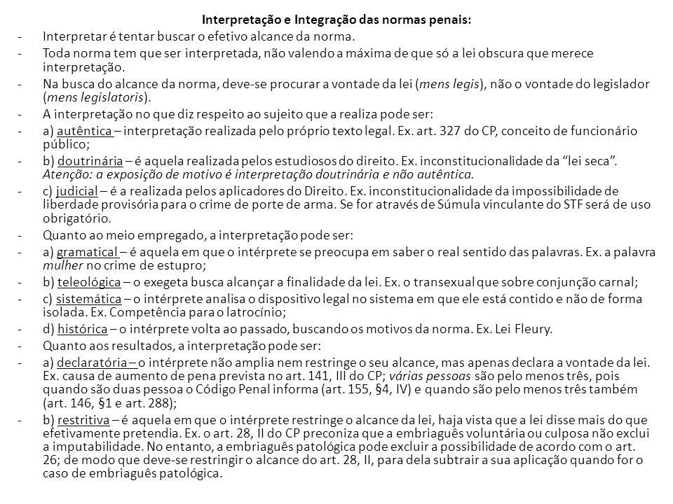 Interpretação e Integração das normas penais: