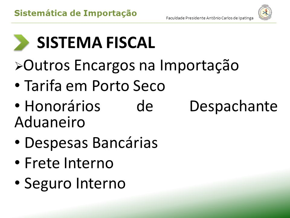 SISTEMA FISCAL Tarifa em Porto Seco