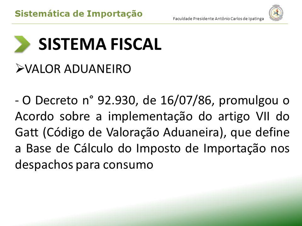 SISTEMA FISCAL VALOR ADUANEIRO