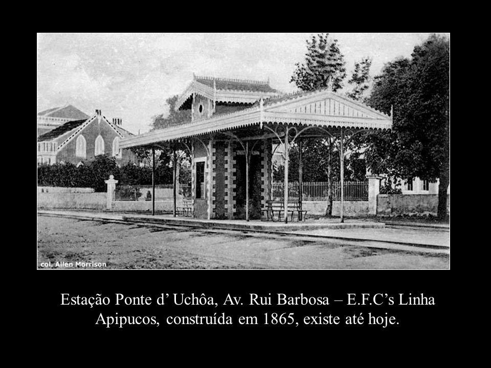 Estação Ponte d' Uchôa, Av. Rui Barbosa – E. F