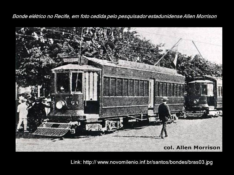 Bonde elétrico no Recife, em foto cedida pelo pesquisador estadunidense Allen Morrison