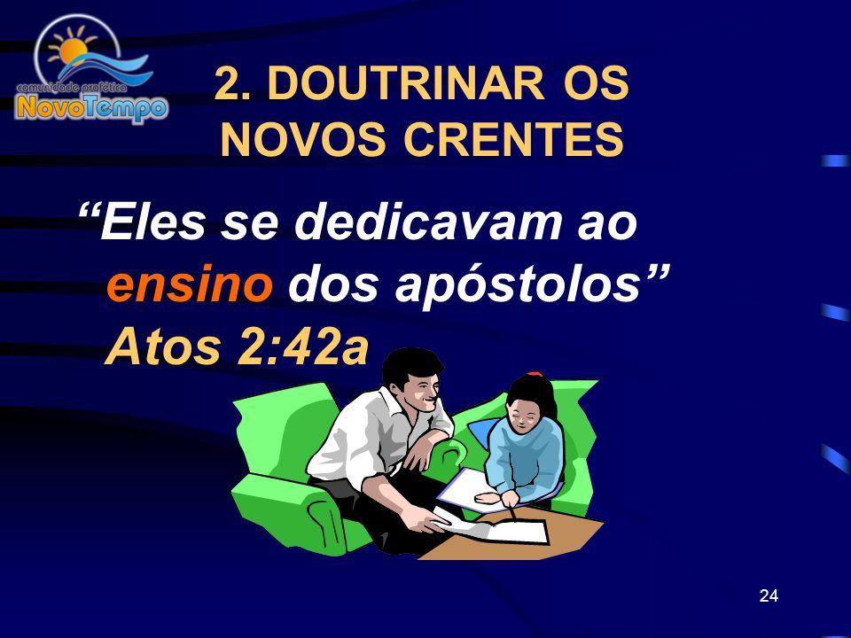 2. DOUTRINAR OS NOVOS CRENTES