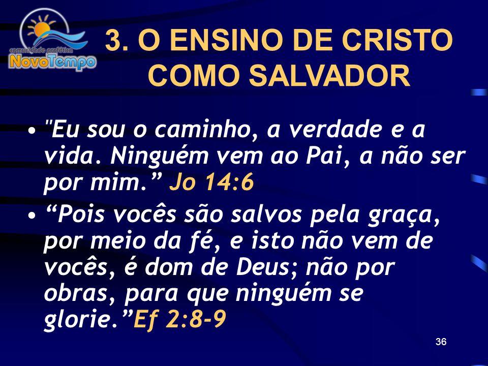 3. O ENSINO DE CRISTO COMO SALVADOR