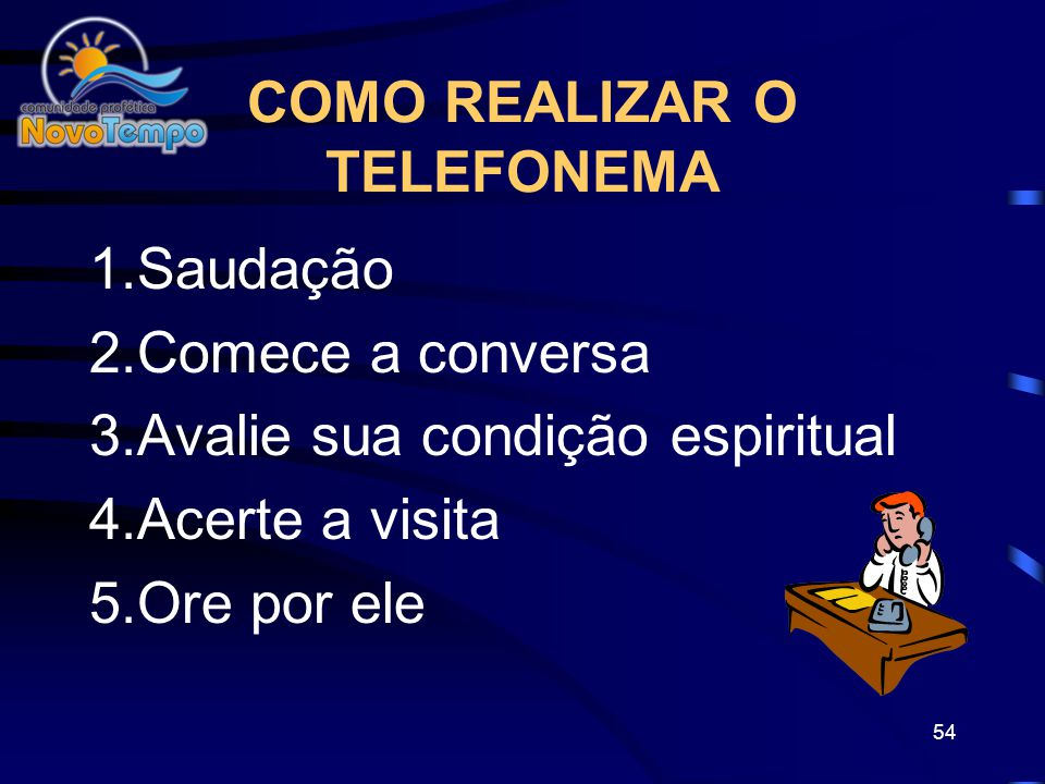 COMO REALIZAR O TELEFONEMA