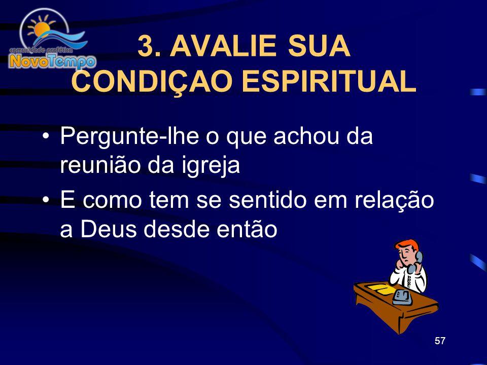 3. AVALIE SUA CONDIÇAO ESPIRITUAL