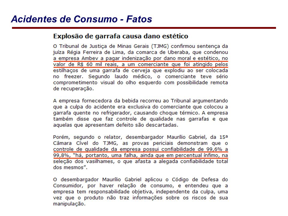 Acidentes de Consumo - Fatos