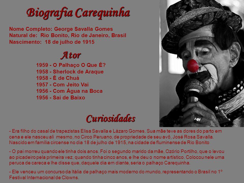 Biografia Carequinha Ator Curiosidades