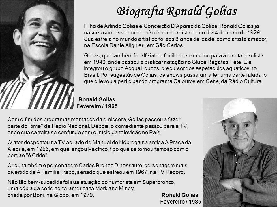 Biografia Ronald Golias
