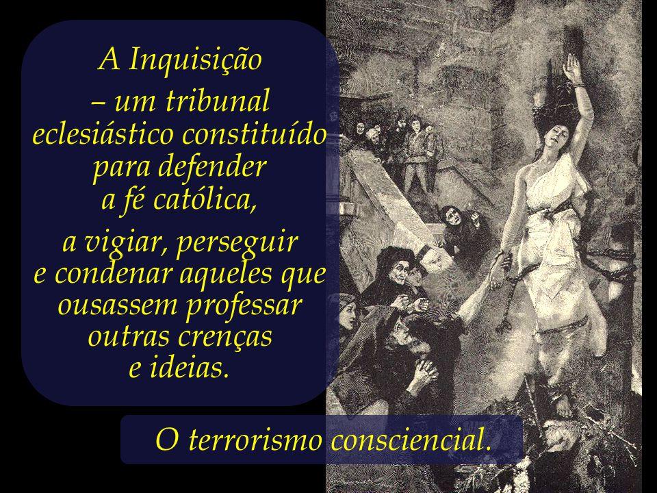 – um tribunal eclesiástico constituído para defender