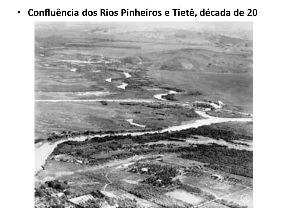 Confluência dos Rios Pinheiros e Tietê, década de 20