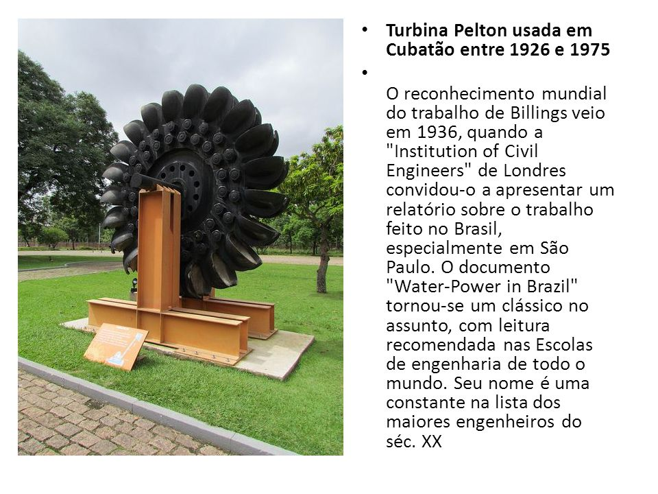 Turbina Pelton usada em Cubatão entre 1926 e 1975
