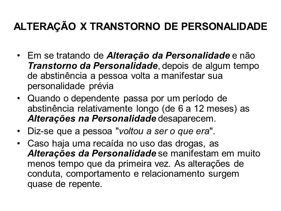 ALTERAÇÃO X TRANSTORNO DE PERSONALIDADE
