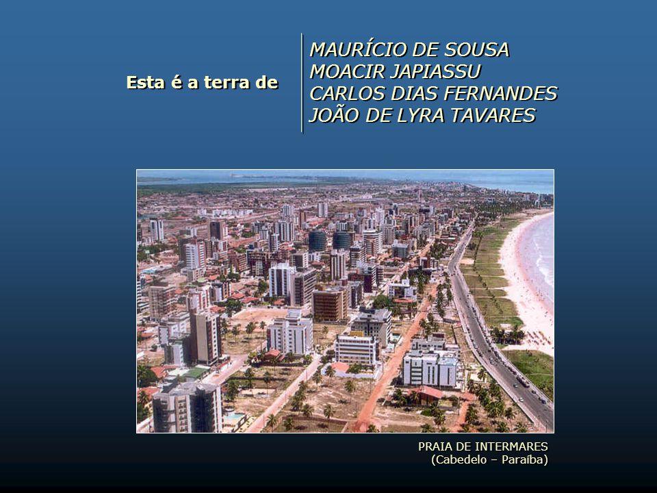 MAURÍCIO DE SOUSA MOACIR JAPIASSU CARLOS DIAS FERNANDES