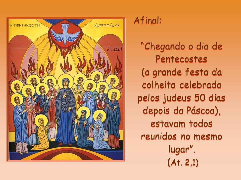 Chegando o dia de Pentecostes