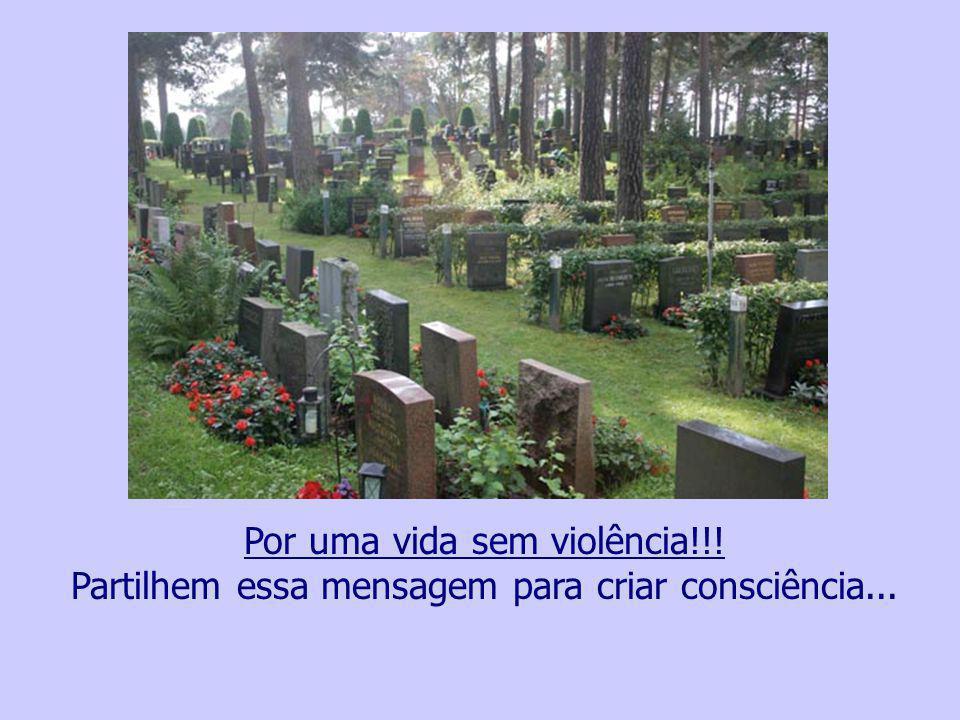 Por uma vida sem violência
