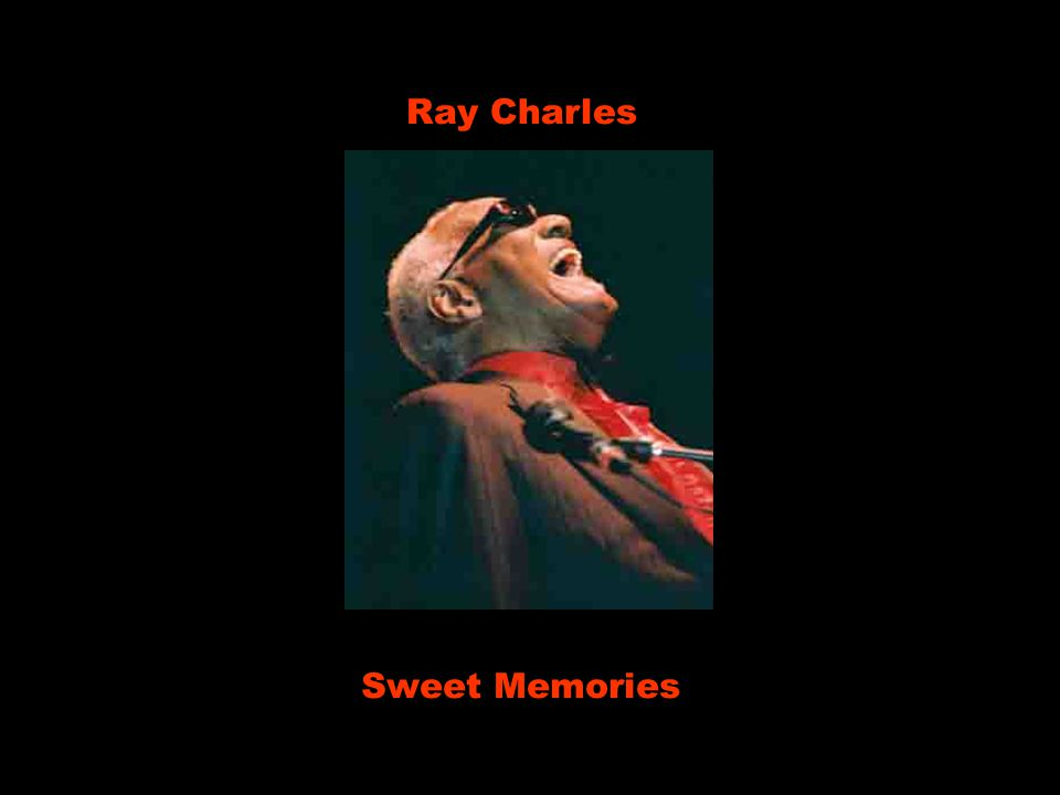 Ray Charles Sweet Memories